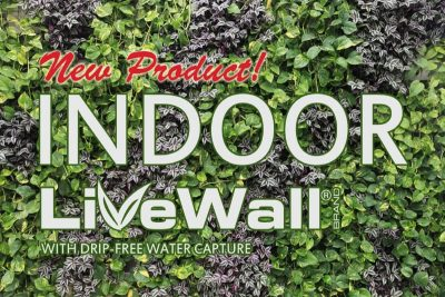 LiveWall has a new indoor system that has a drip-free water capture=.